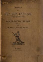 Crónica del rey don Enrique: tercero deste nombre en la casa de Castilla y de Léon