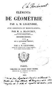 Eléments de géométrie: Avec additions et modifications par A. Blanchet