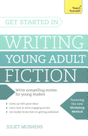 Get Started in Writing Young Adult Fiction PDF