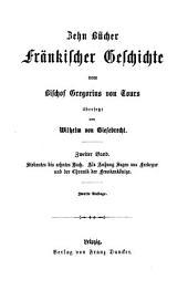 Zehn Bücher Fränkischer Geschichte vom Bischof Gregorius von Tours