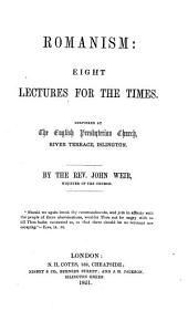 Romanism: 8 Lectures for the Times