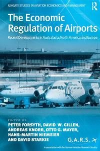 The Economic Regulation of Airports