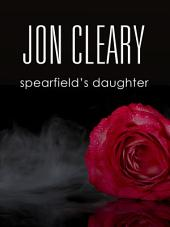 Spearfield's Daughter