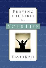 Praying the Bible for Your Life