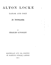 Alton Locke: Tailor and Poet ; an Autobiography
