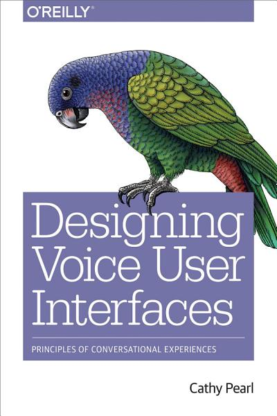 Designing Voice User Interfaces PDF