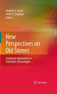 New Perspectives on Old Stones PDF