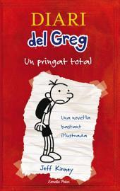 Diari del Greg 1. Un pringat total: Una novel·la bastant il·lustrada