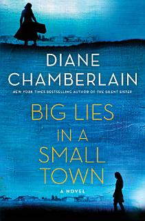 Big Lies in a Small Town Book