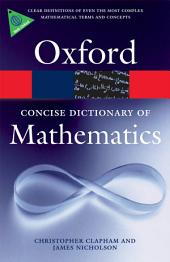 The Concise Oxford Dictionary of Mathematics: Edition 4