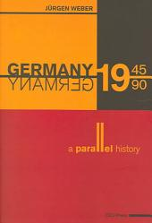 Germany, 1945-1990: A Parallel History