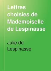 Lettres choisies de Mademoiselle de Lespinasse