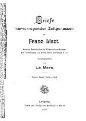 Briefe hervorragender zeitgenossen an Franz Liszt: Band 1