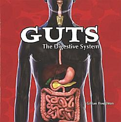 Guts The Digestive System Book PDF