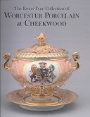 The Ewers-Tyne Collection of Worcester Porcelain at Cheekwood