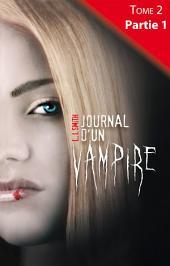 Journal d'un vampire - Tome 2 -: Partie1
