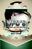 UFO's: The Great Last Days Deception