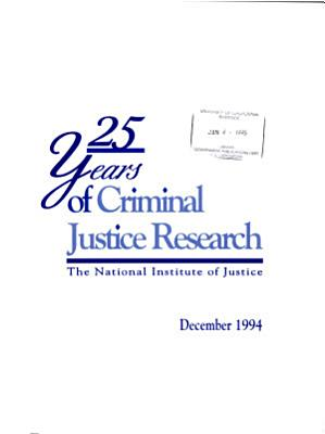 25 Years of Criminal Justice Research PDF