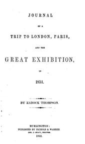 Journal of a Trip to London, Paris, and the Great Exhibition, in 1851