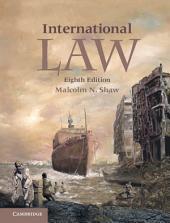 International Law: Edition 8