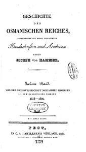 Geschichte des osmanischen Reiches: Grossentheils aus bisher unbenützten Handschriften und Archiven, Band 6