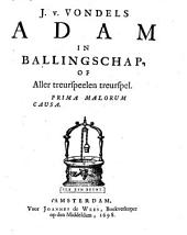 J. v. Vondels Adam in ballingschap of Aller treurspelen treurspel