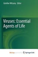 Viruses  Essential Agents of Life PDF