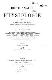 Dictionnaire de physiologie: Volume1