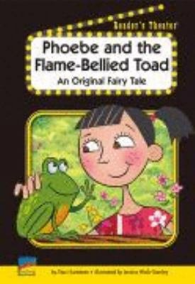 Phoebe and the Flame-Bellied Toad