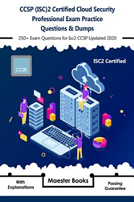 CCSP  ISC 2 Certified Cloud Security Professional Exam Practice Questions   Dumps PDF