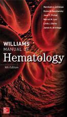 Williams Manual of Hematology  Ninth Edition PDF