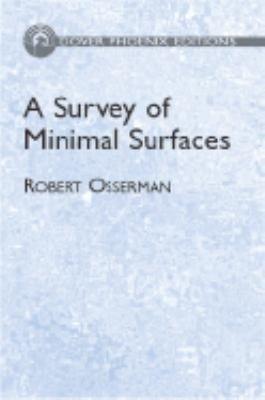 A Survey of Minimal Surfaces PDF