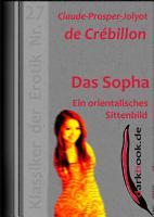 Das Sopha   Ein orientalisches Sittenbild PDF