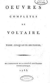 Oeuvres completes de Voltaire. Tome premier [-soixante-dixieme]: 52