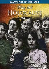 Why Did the Holocaust Happen?
