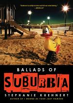 Ballads of Suburbia