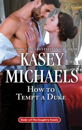 How to Tempt a Duke