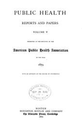 Public Health Papers and Reports: Volume 5