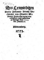 Declaratio von Osiandri Disputatio ... geschrieben zu Tübingen, Anno 1553. Die Januarij 30