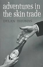 Adventures in the Skin Trade