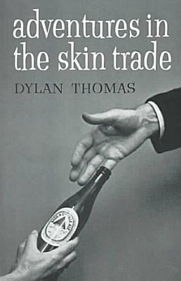 Adventures in the Skin Trade PDF