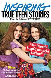 Seventeen's Inspiring True Teen Stories