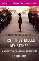 First They Killed My Father  a Daughter of Cambodia Remembers PDF