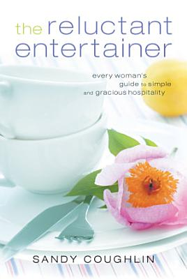 The Reluctant Entertainer