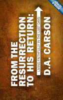 From The Resurrection To His Return Book PDF