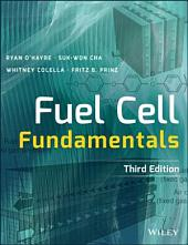 Fuel Cell Fundamentals: Edition 3