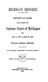 Michigan Reports. 1. VOL. 1-200 ONLY: Volume 16