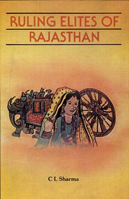 Ruling Elites of Rajasthan PDF