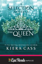 The Queen: A Novella