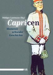 Capricen: Momente schwuler Geschichte